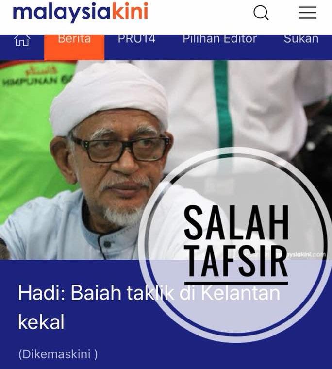 Malaysiakini salah tafsir maksud Presiden PAS