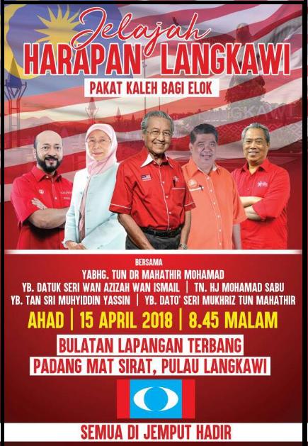 Program Jelajah Harapan Langkawi Tun Dr. Mahathir Mohamad Bersama Pimpinan Pakatan Harapan