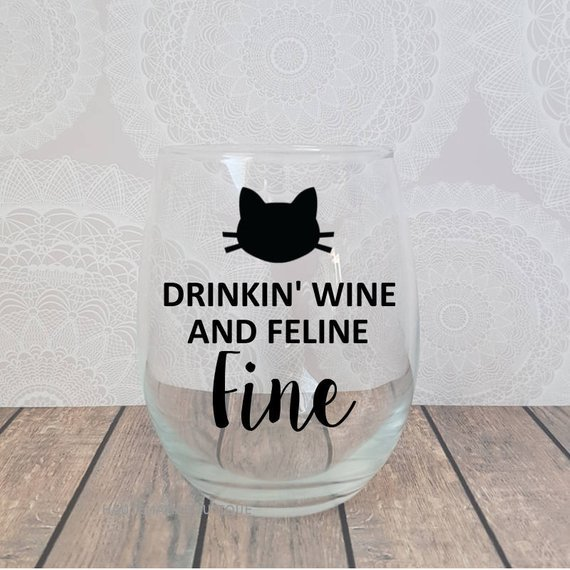 Cat Wine Glass Funny Wine Glass Funny Cat Wine Glass for Her You aren t drinking alone Cat Gifts Gift for Cat Lover Crazy Cat Lady