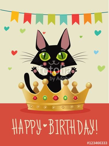 Happy Birthday To You Happy Birthday Card With Funny Black Cat And Gold Crown
