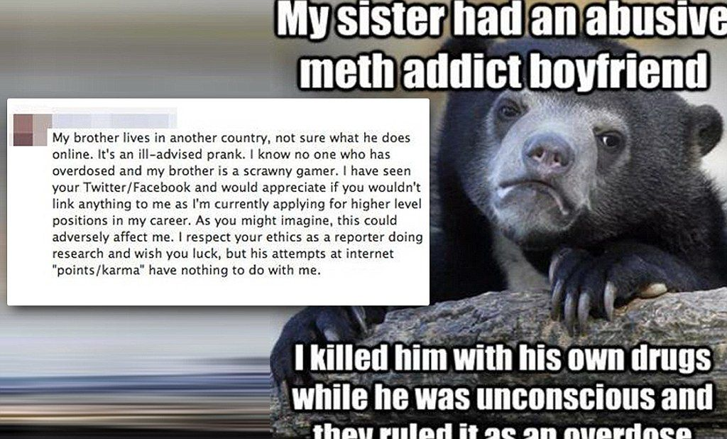 It was all a prank Sister of Reddit user who apparently confessed to murder of her meth addict boyfriend by MEME says she s furious with her lying