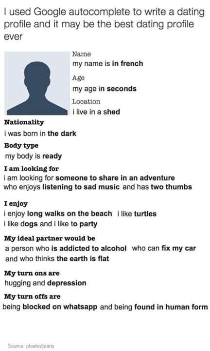 Let Google auto plete your dating profile