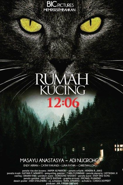 """12 06 Rumah Kucing – """"12 06 House Cat"""" – is a 2017 Indonesian supernatural horror film directed by Chiska Doppert from a screenplay by Hotnida Harahap"""