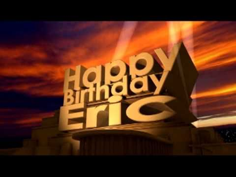 Happy Birthday Eric