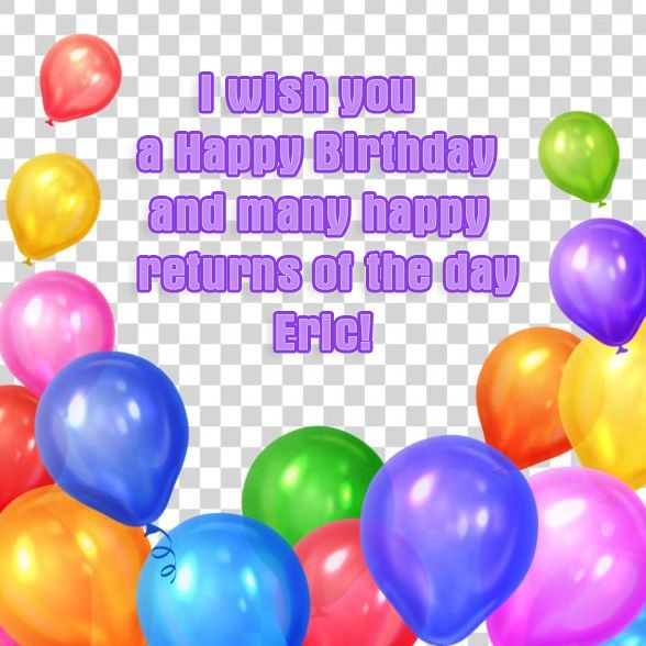 with names Eric Happy Birthday to you