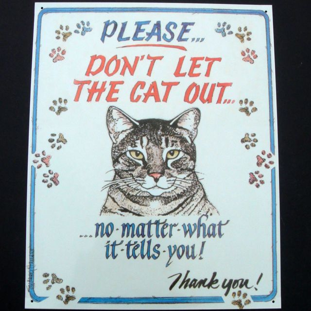 vintaged metal door sign PLEASE DONT LET THE CAT OUT funny cats home wall decor