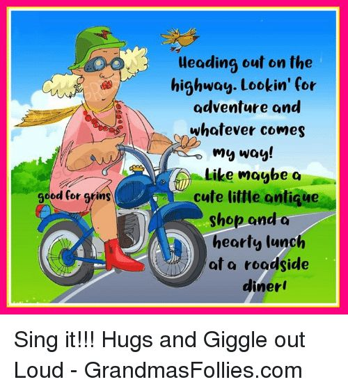 Cute Memes and 🤖 od for grins Heading out on the highway