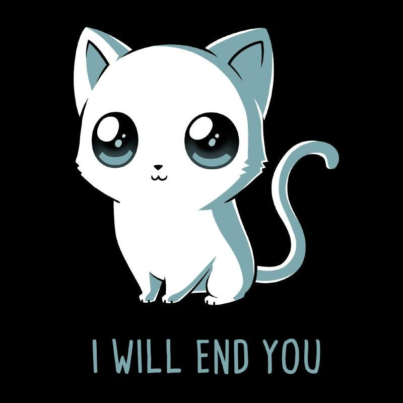 I Will End You t shirt TeeTurtle
