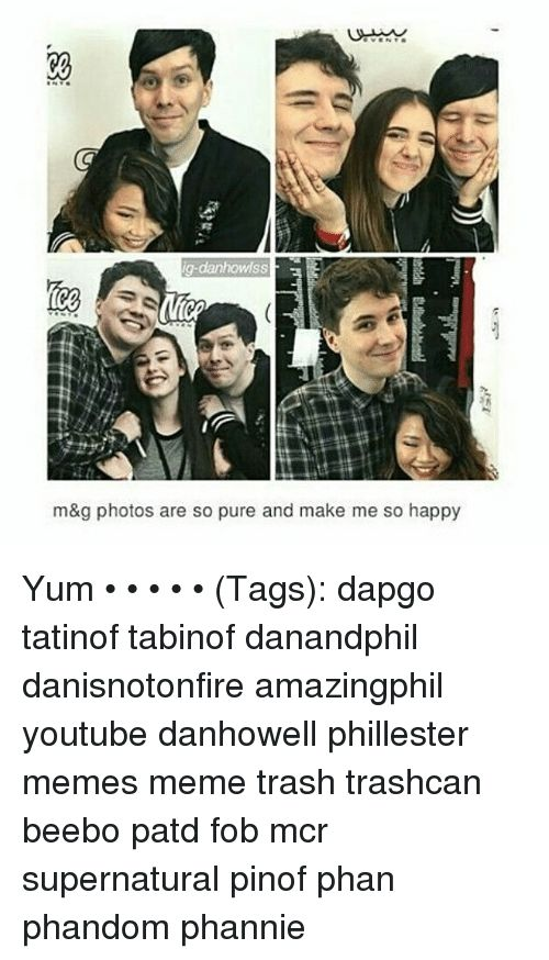 Meme Memes and Trash ig danhowlss m&g photos are so pure and