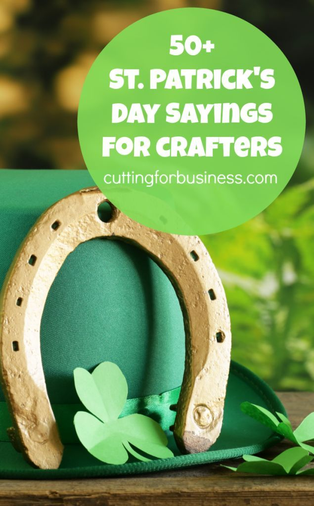 50 Saint Patrick s Day Sayings for Silhouette Cameo and Cricut Crafters by cuttingforbusiness