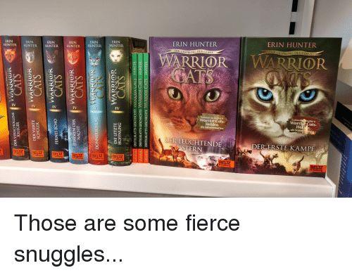 Cats Funny and Warriors ARRIOR z DER KRIEGER DER VIERTE WARRIOR CATS SCHULER