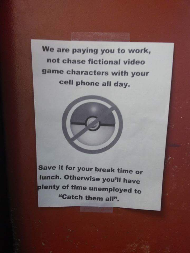My work is tired of Pokemon Go