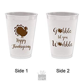 Thanksgiving Frost Flex Plastic Cups Gobble Till You Wobble