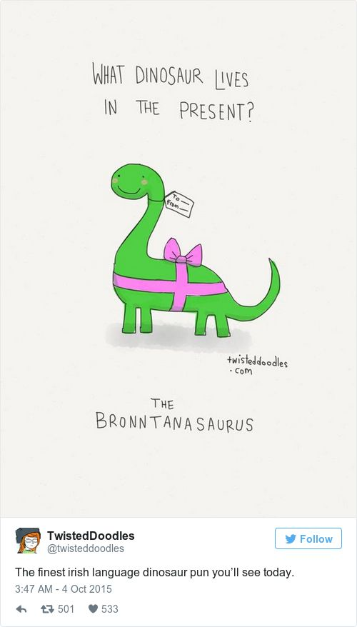 There was this pun that wonderfully merged dinosaurs and presents