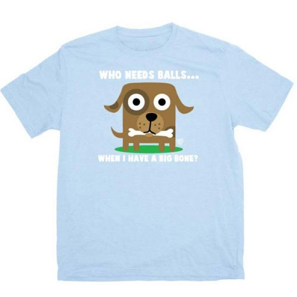 """""""Who Needs Balls"""" tee from Katherine Heigl s I Hate Balls campaign to promote spay neuter Hilarious"""