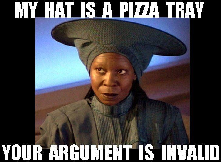 Star Trek Guinan Whoopi Goldberg Hat Pizza Tray Argument Invalid