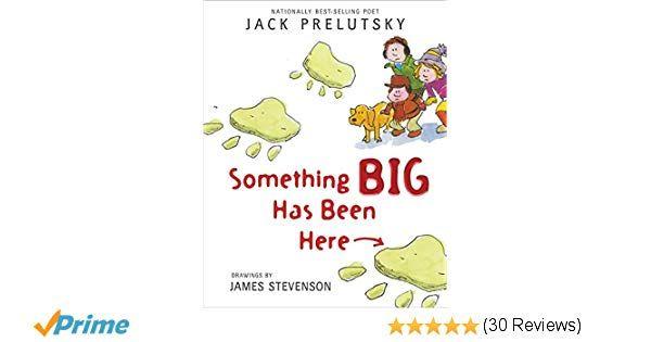 Something Big Has Been Here Jack Prelutsky James Stevenson Amazon Books