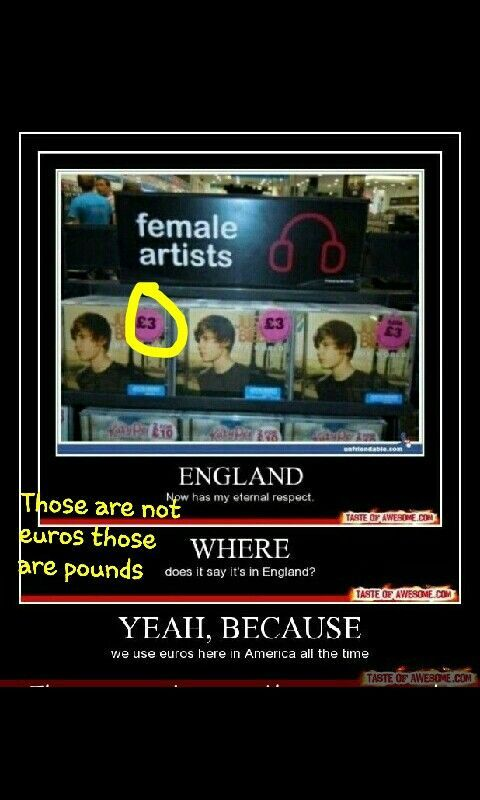 Did anyone notice that it says female artists and the cds are a Justin beiber songs Part of joke Why it said England got respect