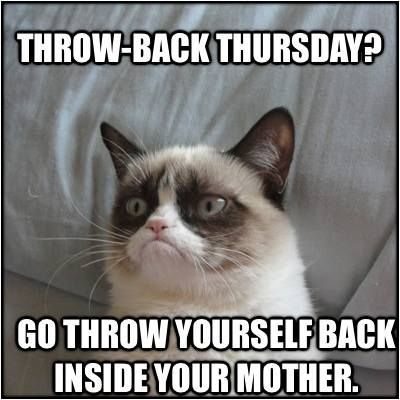 Grumpy Cat Throwback Thursday