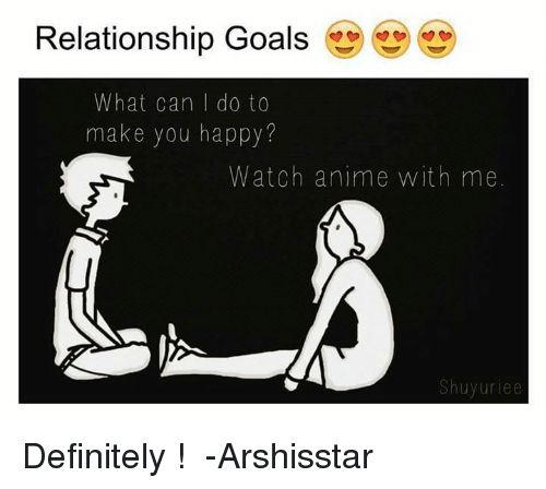 Animals Definitely and Goals Relationship Goals What can I do to make you