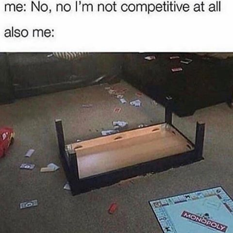 Funny meme of a monopoly game that has resulted in a flipped coffee table and captioned