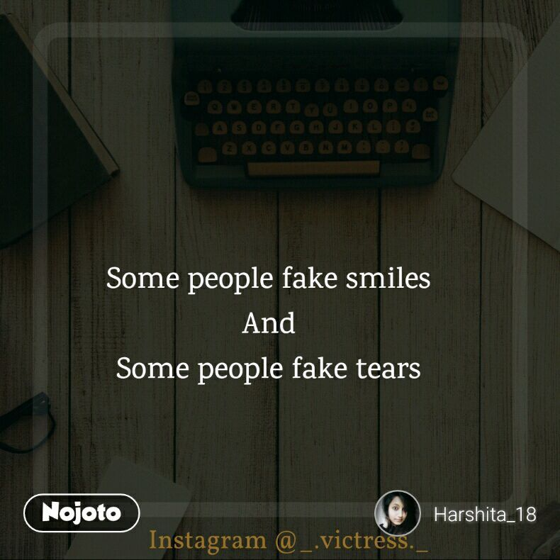 Some people fake smiles And So Quotes Shayari Story Poem