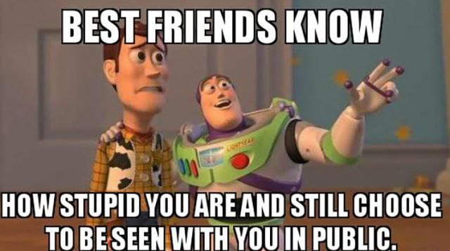 Best Friend Meme with Woody and Buzz
