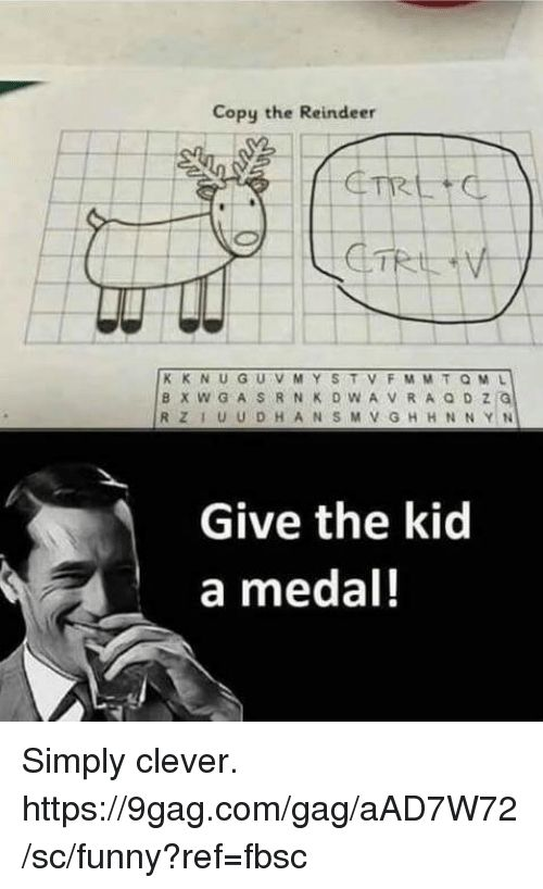 9gag Dank and Funny Copy the Reindeer Give the kid a medal