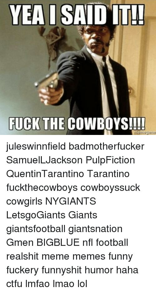 YEA I SAID IT FUCK THE COWBOYS Juleswinnfield Badmotherfucker SamuelLJackson PulpFiction QuentinTarantino Tarantino Fuckthecowboys Cowboyssuck Cowgirls
