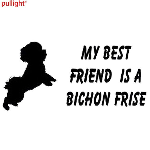 15 4cm 7 4cm Creative Personality Best Friend Is A My Bichon Frise Dog Cute Fashion Car Stickers