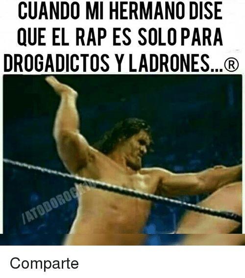 Memes 🤖 and Nao CUANDO MI HERMANO DISE QUE EL RAPES SOLO PARA