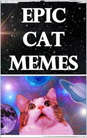 Memes Epic Cat Memes Funny Memes With Cattos & More Funny Memes