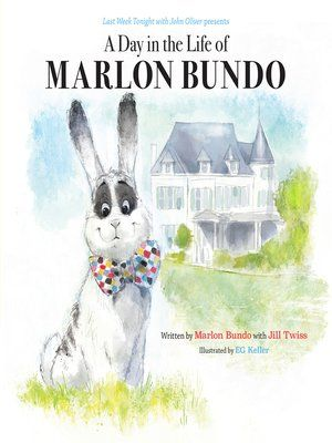 A Day in the Life of Marlon Bundo by Marlon Bundo · OverDrive Rakuten OverDrive eBooks audiobooks and videos for libraries