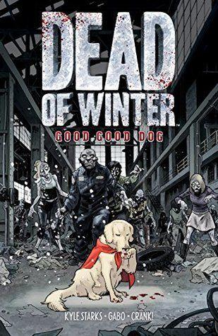 Dead of Winter Good Good Dog