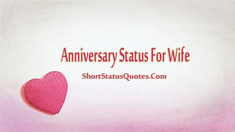 Anniversary Status for Wife and wishes quotes