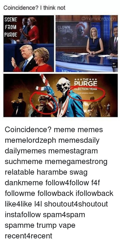 Funny Meme and Memes Coincidence I think not memekordz SCENE FROM