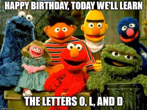 Happy Birthday today we ll learn the letters O L and D