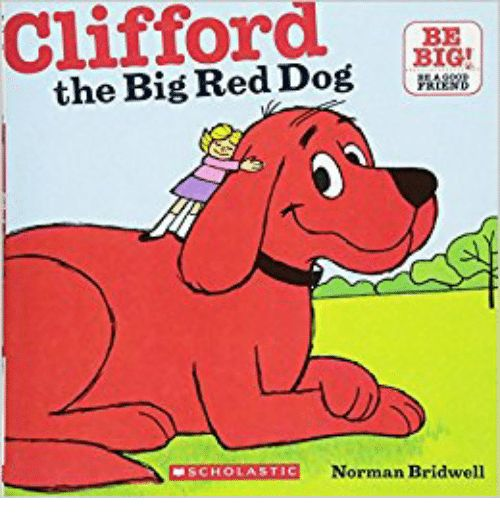 Big Red Dog and Red Clifford BIG the Big Red Dog PASPE