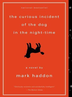 The Curious Incident of the Dog in the Night Time by Mark Haddon · OverDrive Rakuten OverDrive eBooks audiobooks and videos for libraries