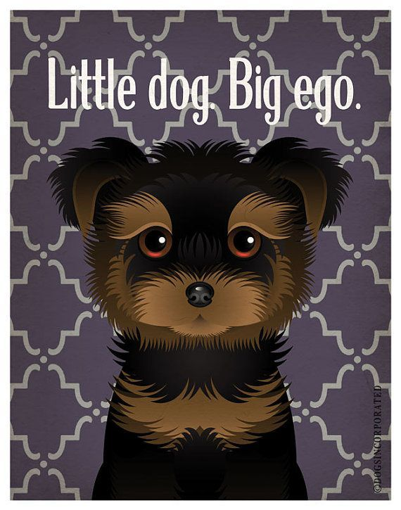 Yorkshire Terrier Funny Dogs Original Art Print Humorous Dog Breed Art 11x14 Funny Dog Poster Dogs Incorporated