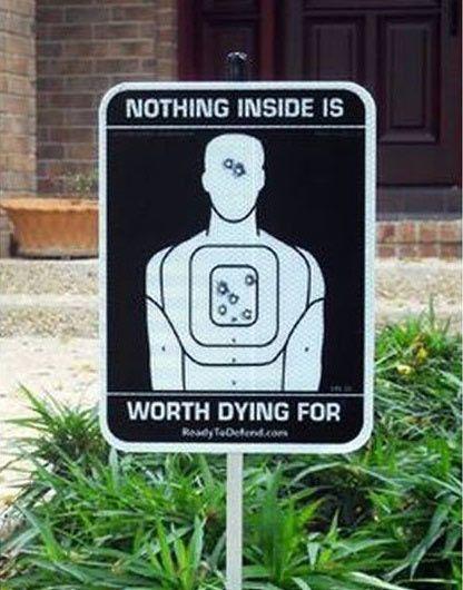 Think again burglars I need one of these