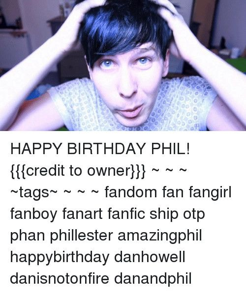 0 O D Oo 010 Happy Birthday Phil Credit To Owner Tagshappy Birthday Girl Meme 10 Funny