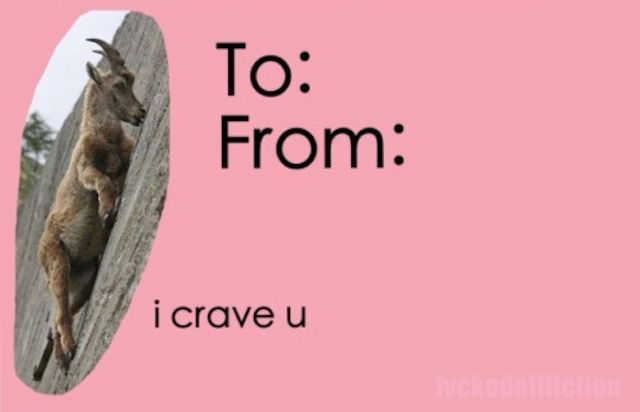 """Inspired by the """"Crave That Mineral"""" Goat Meme Tumblr Valentine s Day Card"""