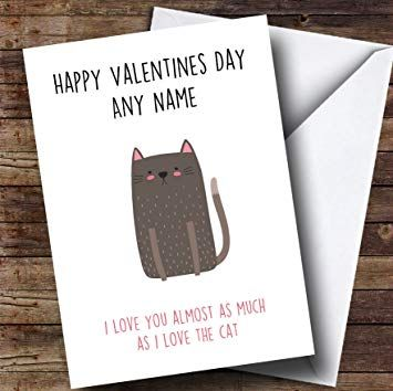 Funny Cat Love You Almost As Much Personalised Valentines Card Amazon fice Products