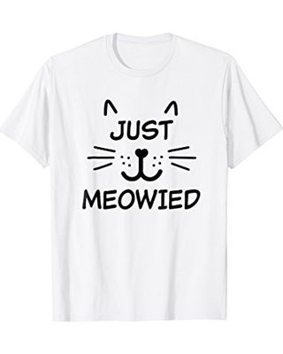Just Meowied Shirt Funny Cat Married Wedding T shirt t
