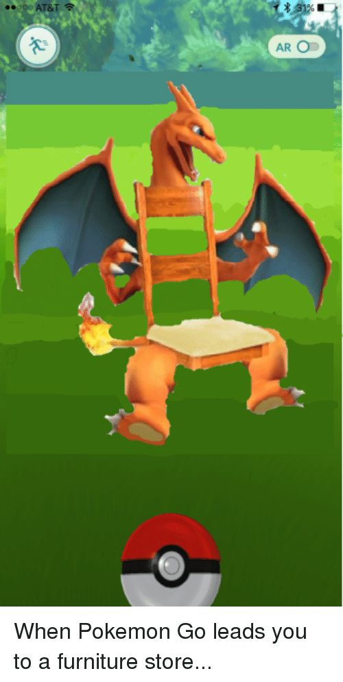 Funny Pokemon and Furniture &T AR OD When Pokemon Go leads you to