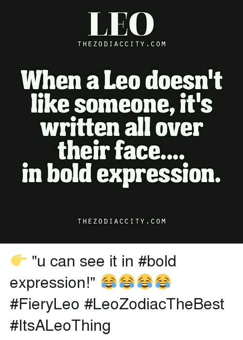 Bold Als and LEO THE Z 0D I ACCI TY When