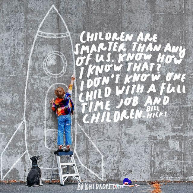 16 Bill Hicks Thinks Kids Are Smart