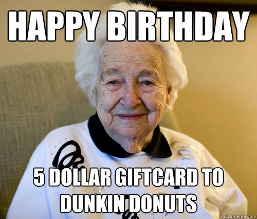 Happy Birthday 5 dollar tcard to Dunkin Donuts