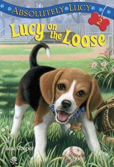 When Bobby Quinn got a beagle puppy for his eighth birthday his whole life changed Lucy helped him for his shyness and make new friends